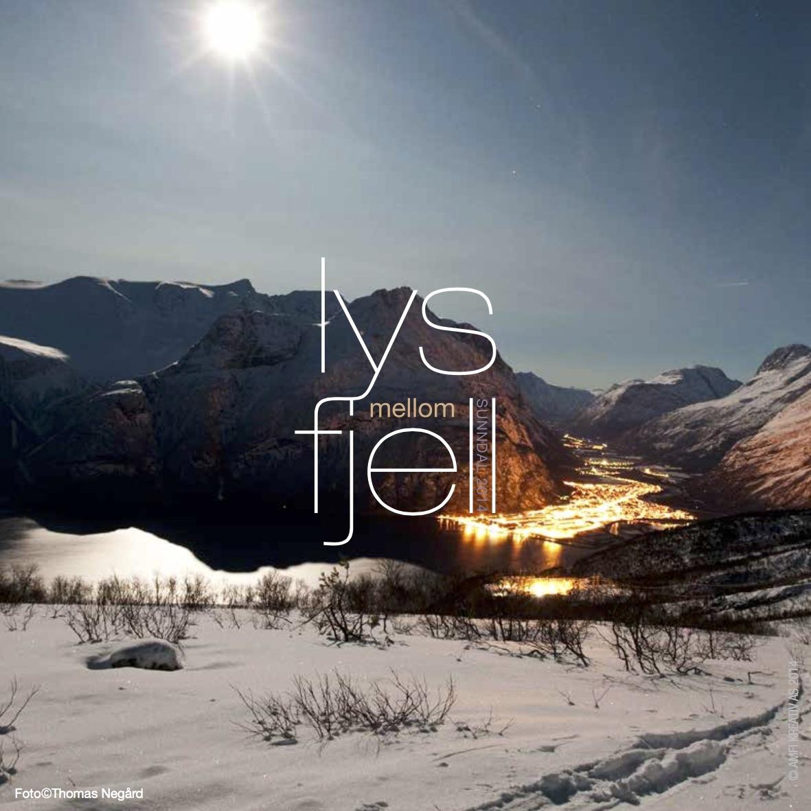 Bilde av arbeid for Sunndal Næringsforening:  Lys mellom fjell